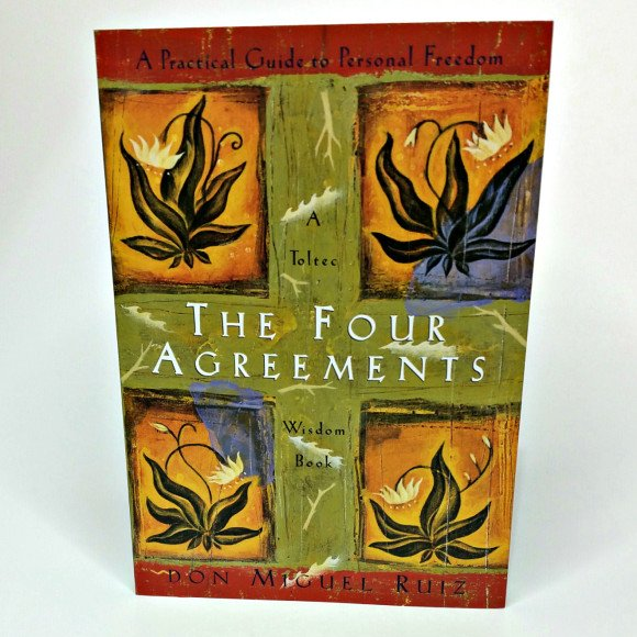 The Four Agreements By Don Miguel Ruiz The Mystical Moon
